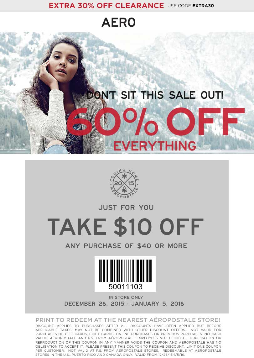 Aeropostale Coupon January 2017 60% off everything + $10 off $40 at Aeropostale, ditto online