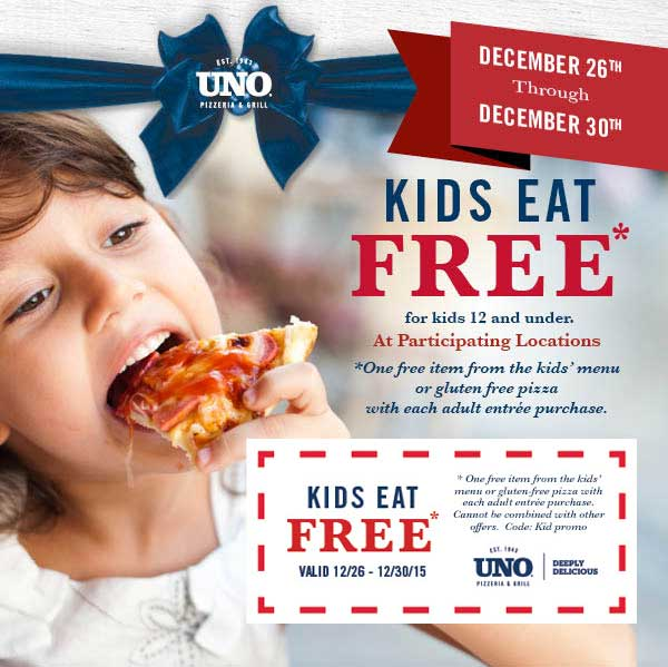 Uno Pizzeria Coupon July 2018 Kids eat free with your entree at Uno pizzeria & grill