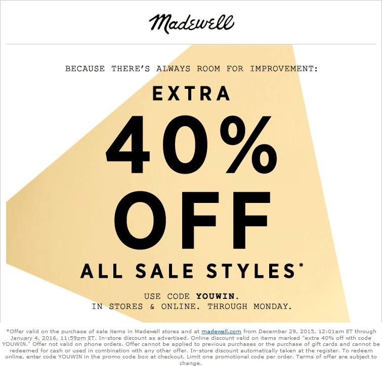 Madewell Coupon May 2017 Extra 40% off sale styles at Madewell, or online via promo code YOUWIN