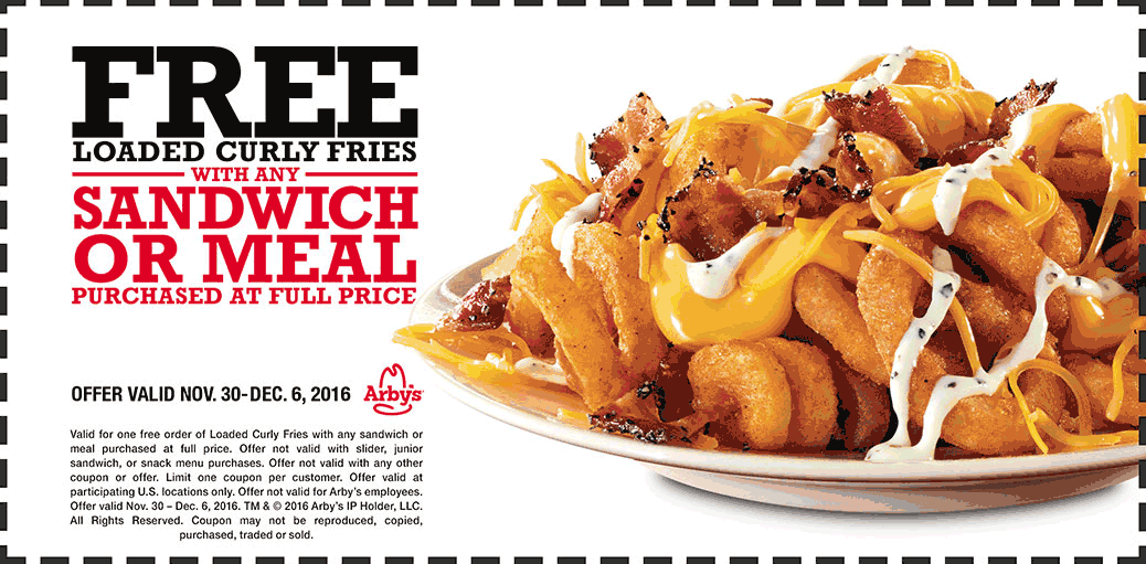 Arbys.com Promo Coupon Free loaded curly fries with your sandwich at Arbys