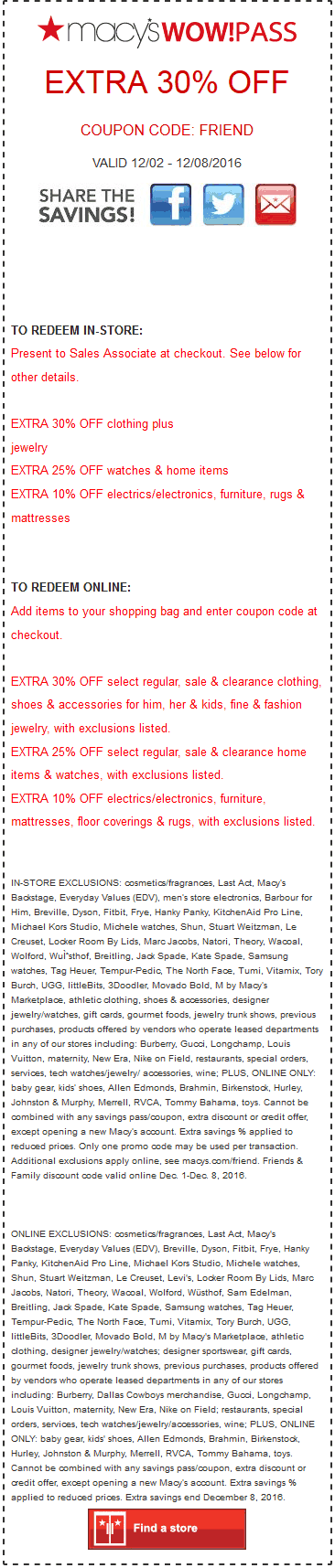 Macys.com Promo Coupon Extra 30% off at Macys, or online via promo code FRIEND
