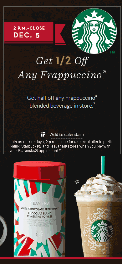 Starbucks.com Promo Coupon 50% off frappuccinos after 2p Monday at Starbucks