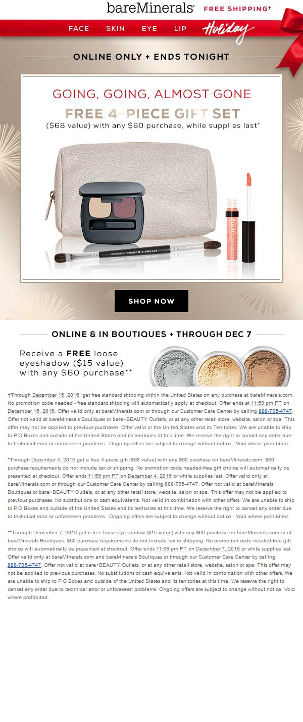 bareMinerals.com Promo Coupon 4-piece gift set free with $60 spent online today at bareMinerals - also free loose eyeshadow in-stores