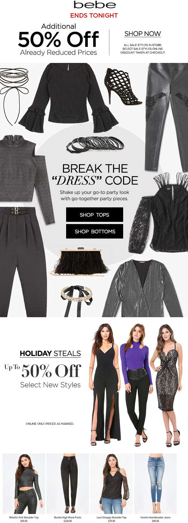 bebe.com Promo Coupon Extra 50% off sale items today at bebe, ditto online