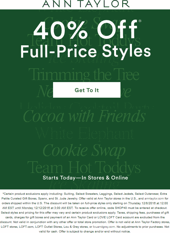 AnnTaylor.com Promo Coupon 40% off at Ann Taylor, or online via promo code SHOP40