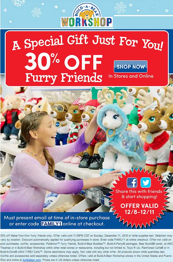 Build-A-Bear.com Promo Coupon 30% off furry friends at Build-A-Bear workshops, or online via promo code FAMILY1