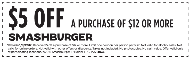 Smashburger.com Promo Coupon $5 off $12 at Smashburger restaurants