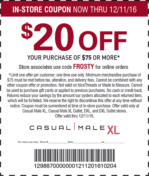 CasualMaleXL.com Promo Coupon $20 off $75 at Casual Male XL, or online via promo code FROSTY