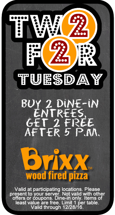 Brixx Coupon December 2018 4-for-2 on entrees after 5p Tuesdays at Brixx wood fired pizza