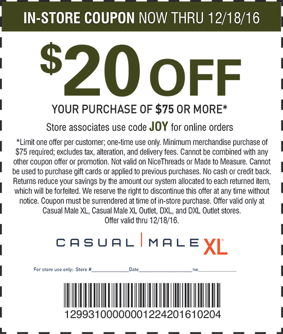 Casual Male XL Coupon October 2018 $20 off $75 at Casual Male XL, or online via promo code JOY
