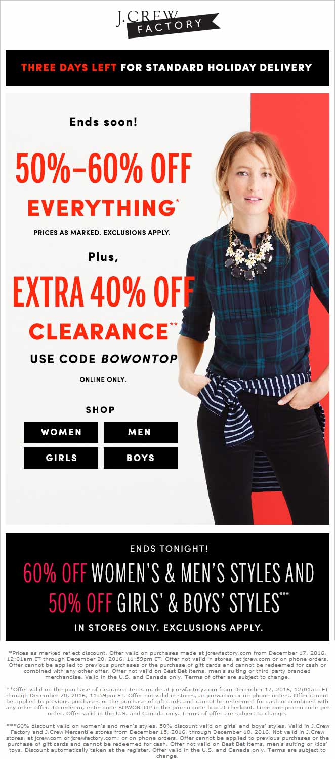 J.CrewFactory.com Promo Coupon 50-60% off everything today at J.Crew Factory, or 40%  off clearance online via promo code BOWONTOP