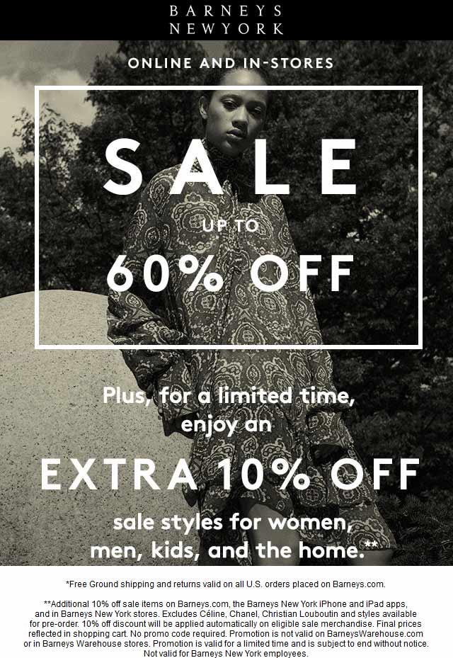 BarneysNewYork.com Promo Coupon 60% off sale + extra 10% off sale items at Barneys New York, ditto online