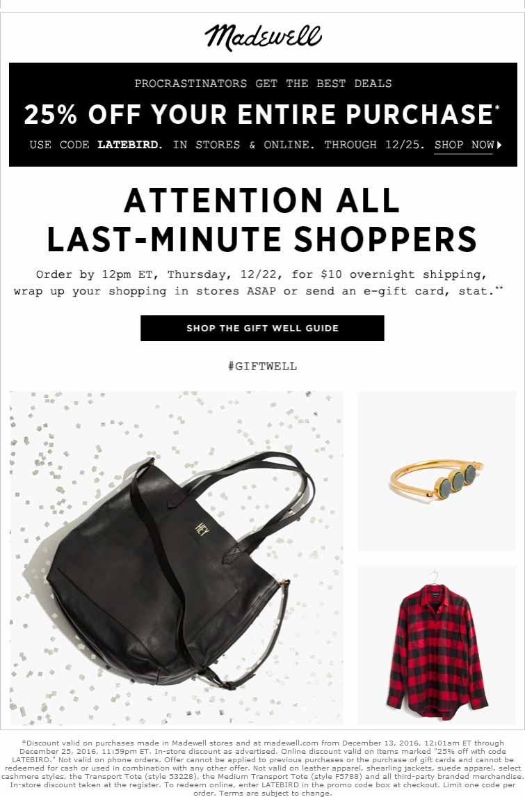 Madewell.com Promo Coupon 25% off everything at Madewell, or online via promo code LATEBIRD