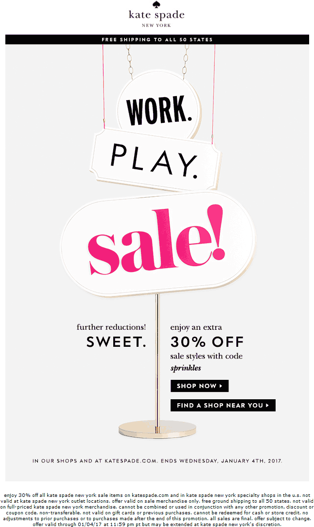 KateSpade.com Promo Coupon Extra 30% off sale styles at Kate Spade, or online via promo code SPRINKLES