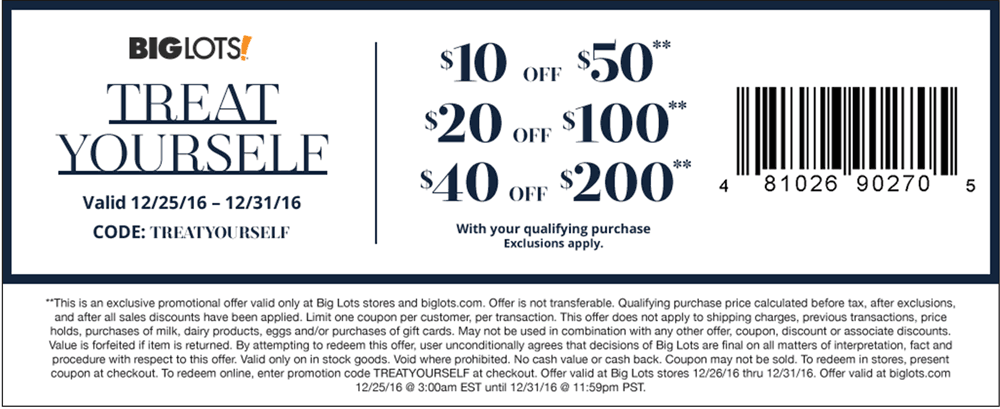 Big Lots Coupon August 2018 $10 off $50 & more at Big Lots, or online via promo code TREATYOURSELF