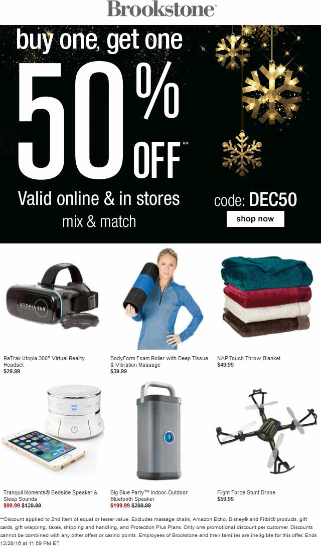 Brookstone.com Promo Coupon Second item 50% off at Brookstone, or online via promo code DEC50