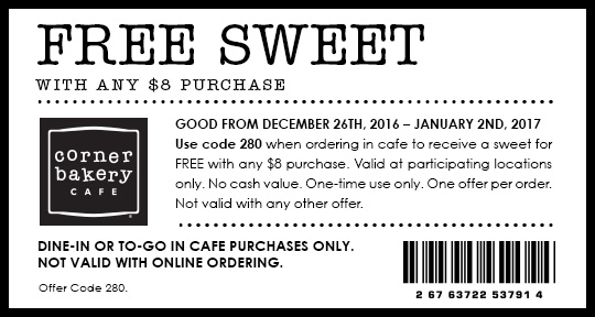 CornerBakeryCafe.com Promo Coupon Free sweet with $8 spent at Corner Bakery Cafe