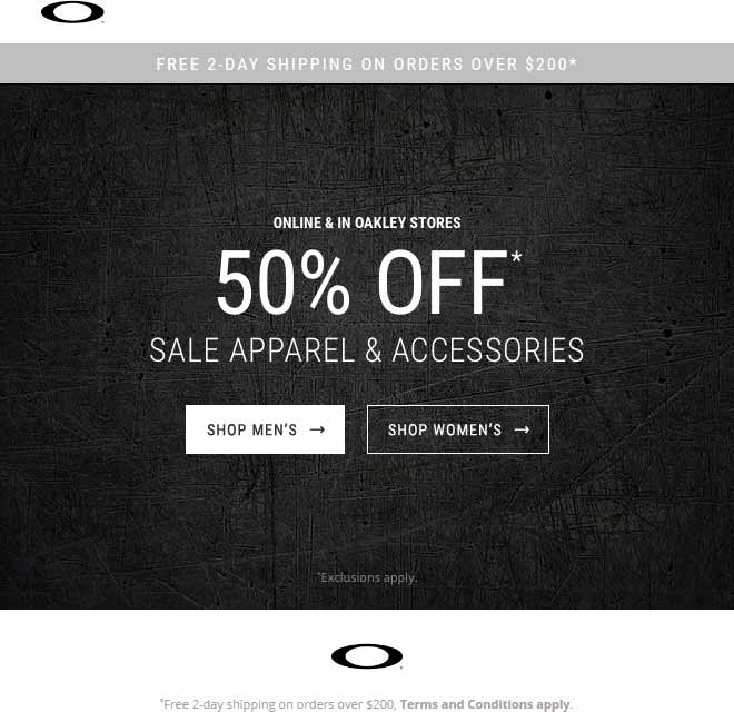 Oakley.com Promo Coupon 50% off sale apparel & accessories at Oakley, ditto online