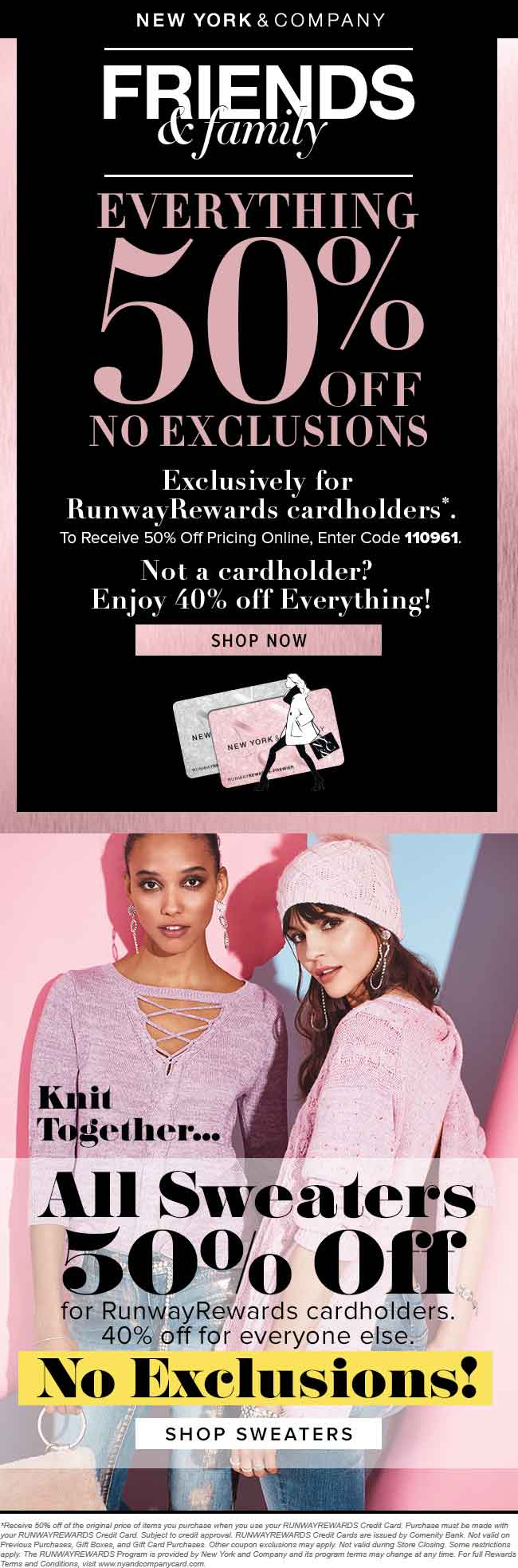 New York & Company Coupon July 2018 Everything is 40-50% off today at New York & Company, ditto online