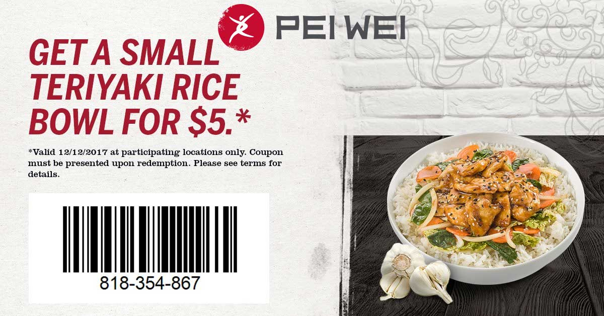 Pei Wei Coupon March 2019 $5 teriyaki rice bowl today at Pei Wei restaurants