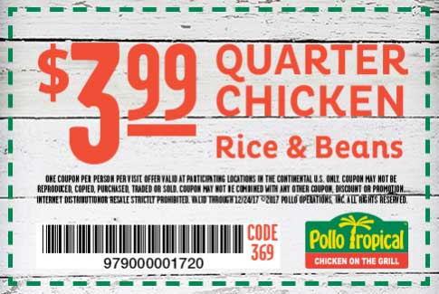 Pollo Tropical Coupon August 2018 1/4 chicken + rice + beans = $4 at Pollo Tropical restaurants