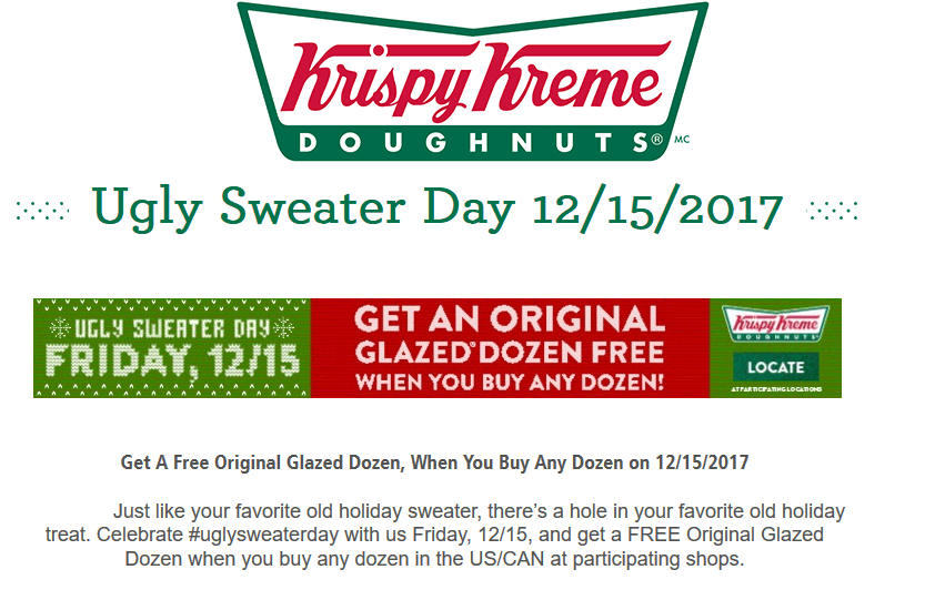 Krispy Kreme Coupon August 2018 Second dozen doughnuts free with your ugly sweater Friday at Krispy Kreme