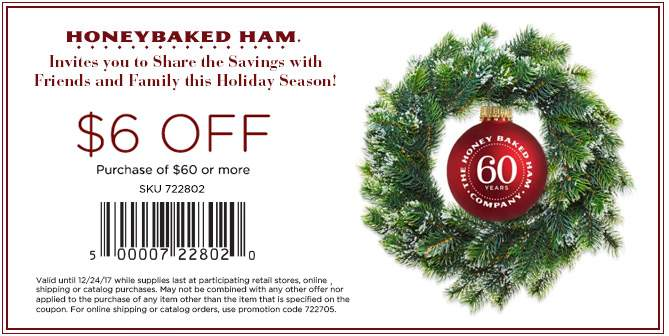 HoneyBaked.com Promo Coupon $6 off $60 at HoneyBaked Ham restaurants