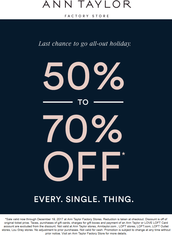 AnnTaylorFactory.com Promo Coupon Everything is 50-70% off at Ann Taylor Factory