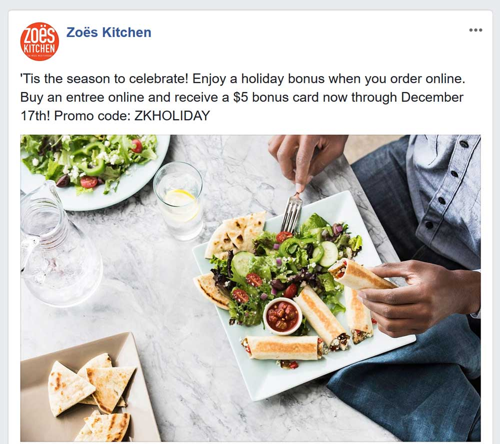 Zoes Kitchen Coupon March 2019 $5 bonus with online entree orders at Zoes Kitchen via promo code ZKHOLIDAY
