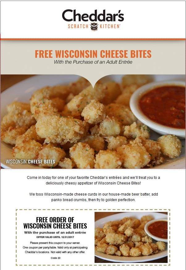 CheddarsScratchKitchen.com Promo Coupon Free cheese bites with your entree at Cheddars Scratch Kitchen