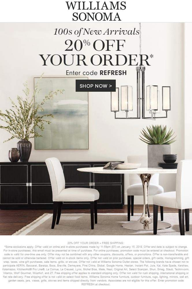 Williams Sonoma Coupon August 2018 20% off at Williams Sonoma, or online via promo code REFRESH