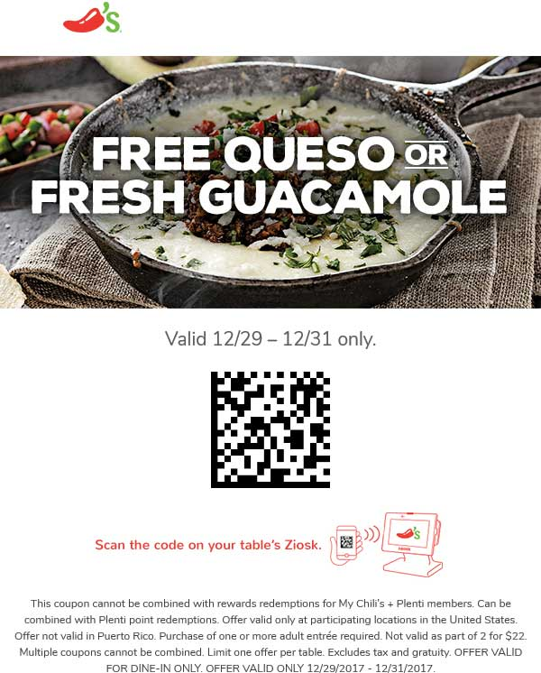 Chilis Coupon December 2018 Free queso or guacamole with your entree today at Chilis