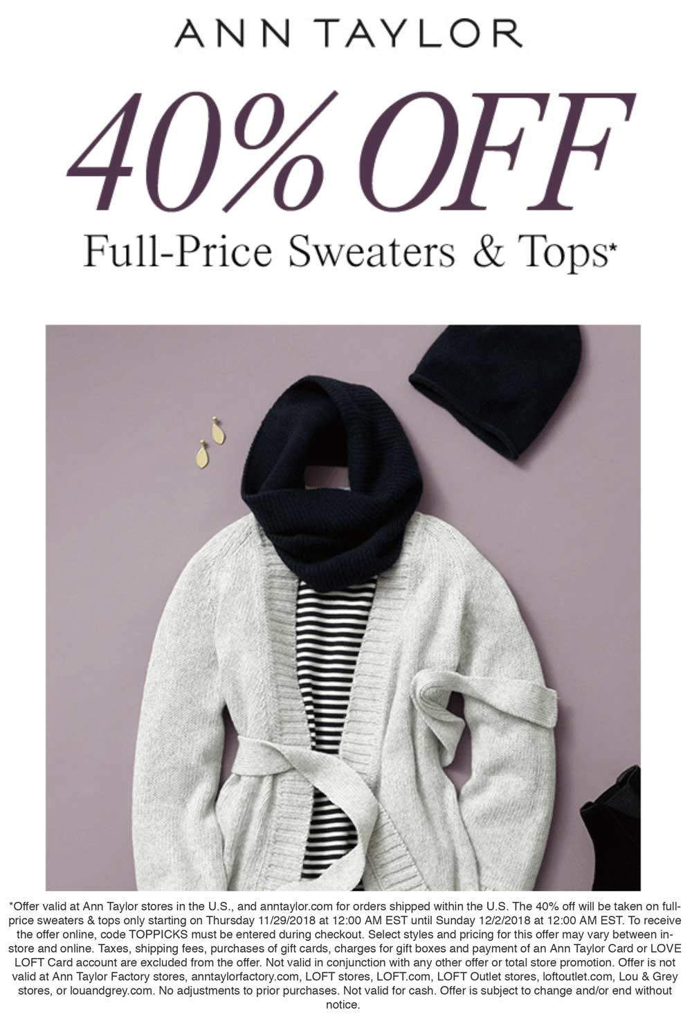 Ann Taylor Coupon August 2019 40% off tops today at Ann Taylor, or online via promo code TOPPICKS