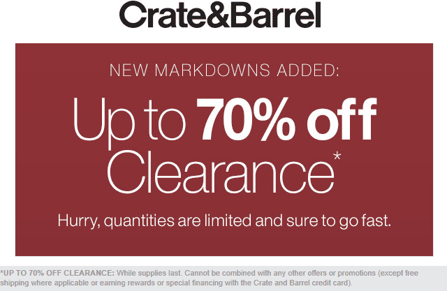 Crate & Barrel Coupon July 2019 70% off clearance going on at Crate & Barrel, ditto online