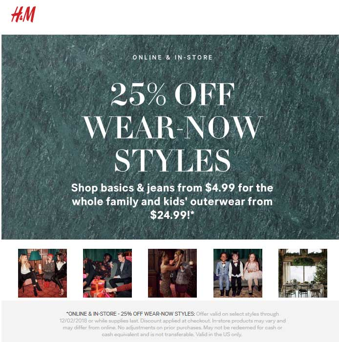 H&M.com Promo Coupon 25% off wear-now today at H&M, ditto online