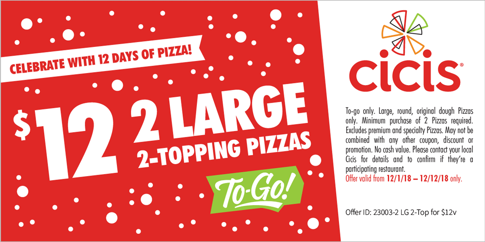 CiCis Pizza Coupon August 2019 2 large 2 toppings = $12 at Cicis pizza