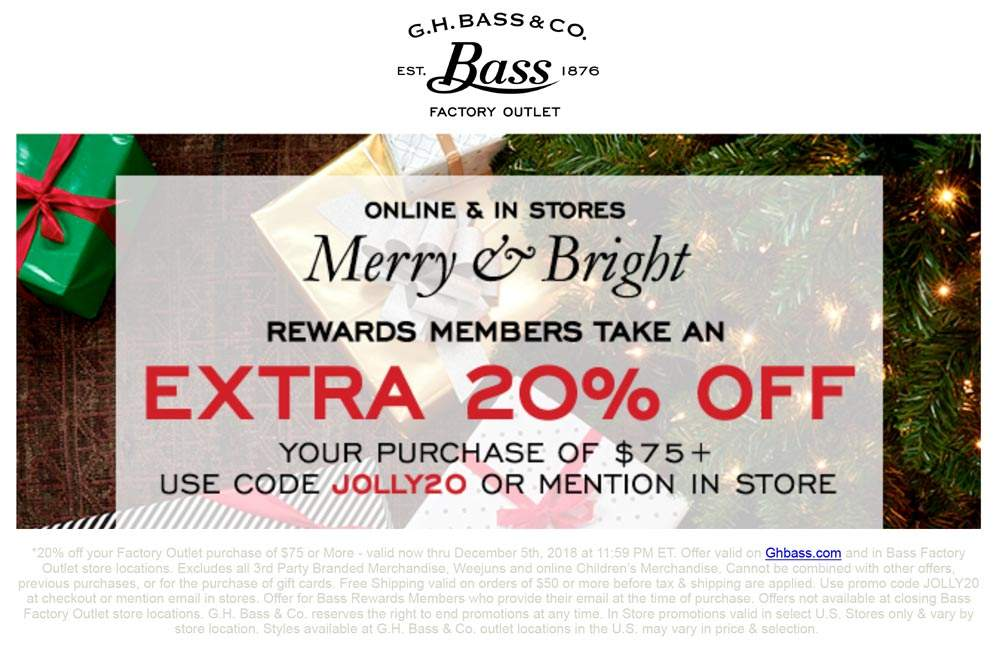 Bass Factory Outlet Coupon January 2020 20% off $75 at Bass Factory Outlet, or online via promo code JOLLY20