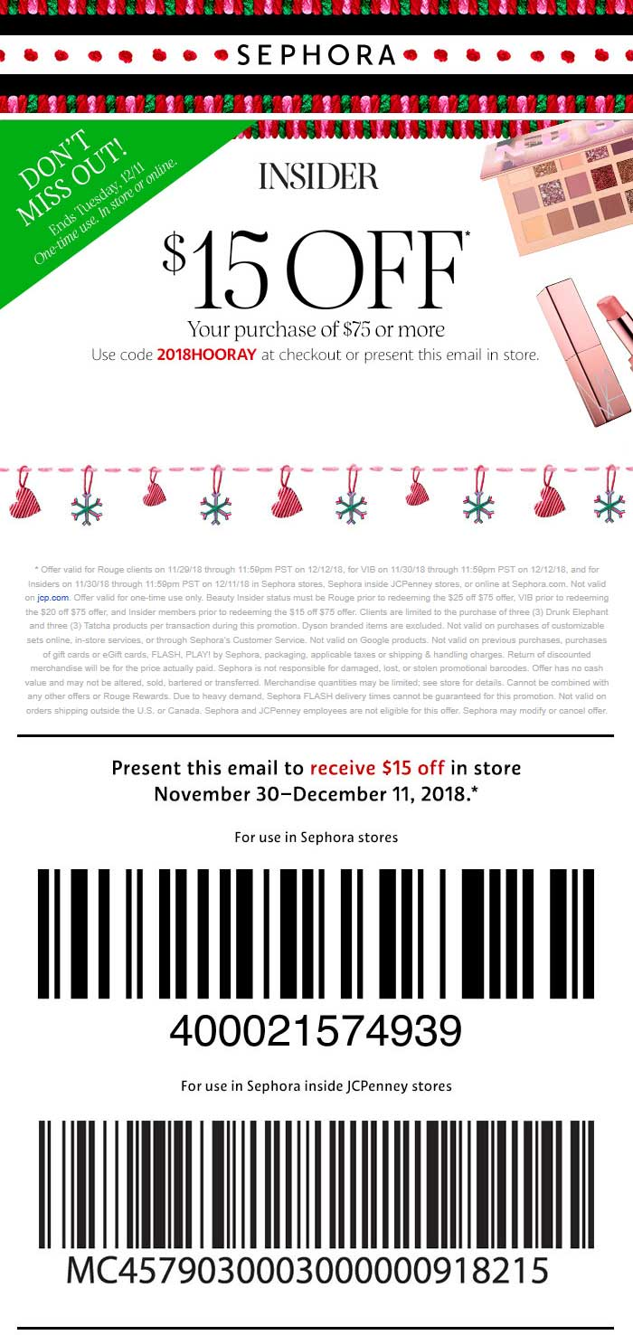 Sephora Coupon January 2020 $15 off $75 at Sephora, or online via promo code 2018HOORAY