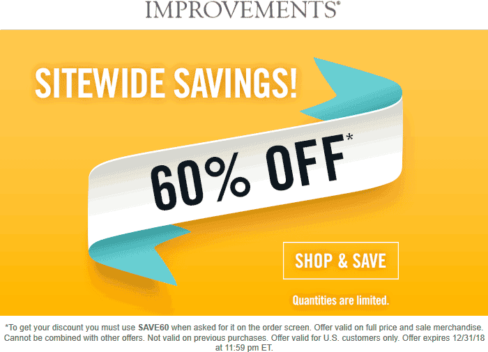 Improvements Coupon April 2019 60% off everything at Improvements catalog via promo code SAVE60