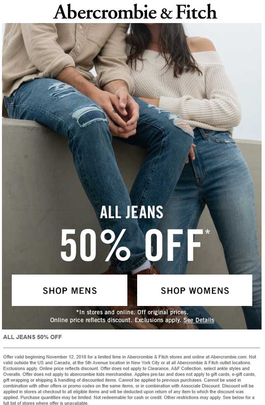 Abercrombie & Fitch Coupon July 2019 50% off all jeans at Abercrombie & Fitch, ditto online