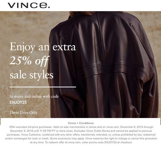 Vince Coupon August 2019 Extra 25% off at Vince, or online via promo code ENJOY25