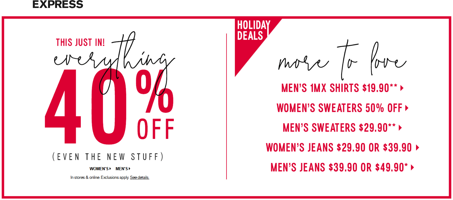 Express Coupon January 2019 40% off everything at Express, ditto online (12/