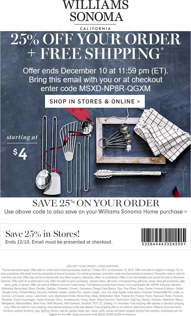 Williams Sonoma Coupon September 2019 25% off at Williams Sonoma, or online via promo code MSXD-NP8R-QGXM
