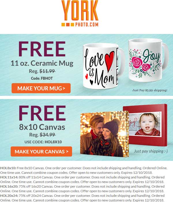 York Photo Coupon August 2019 $35 canvas or custom mug free online at York Photo via promo code HOL8X10 & FBHOT