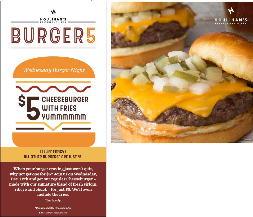Houlihans Coupon May 2019 $5 cheeseburger + fries Wednesday at Houlihans restaurants