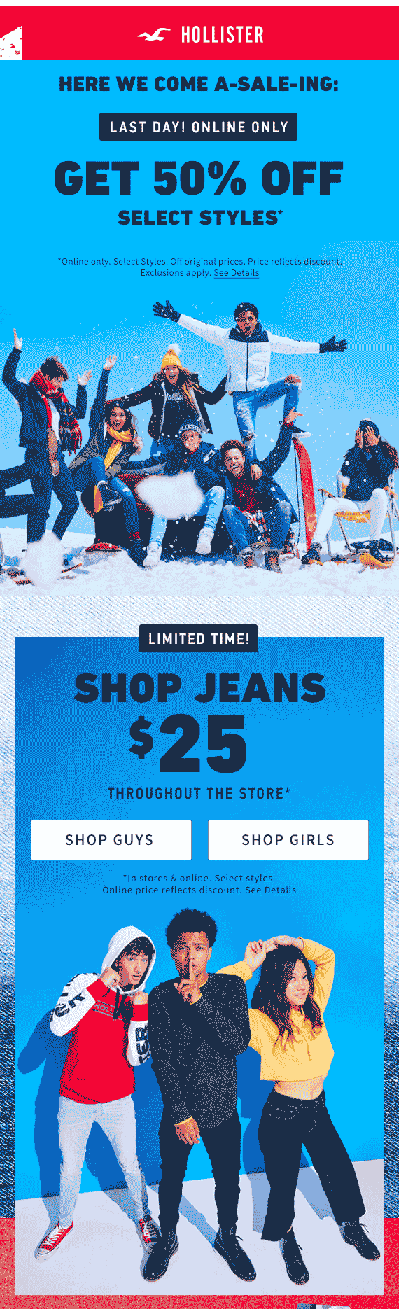 Hollister Coupon January 2020 $25 jeans at Hollister, ditto online