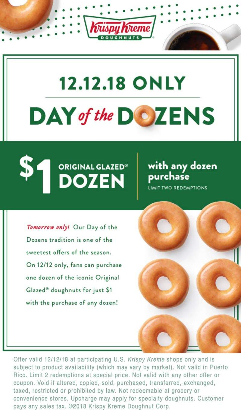 KrispyKreme.com Promo Coupon Second dozen doughnuts for $1 today at Krispy Kreme