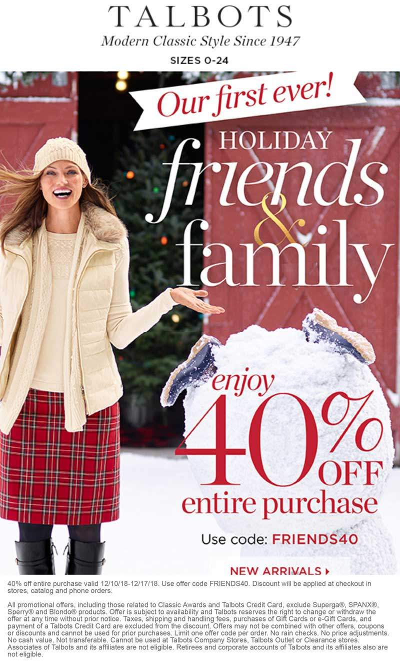 Talbots Coupon August 2019 40% off at Talbots, or online via promo code FRIENDS40