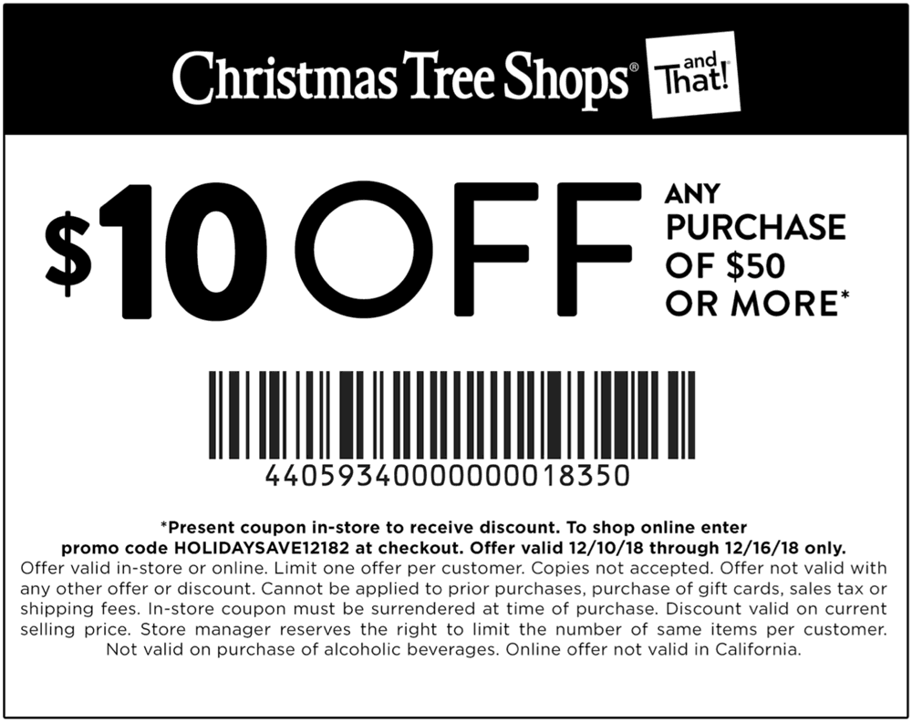Christmas Tree Shops Coupon July 2019 $10 off $50 at Christmas Tree Shops