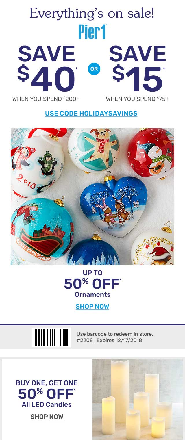 Pier 1 Coupon December 2019 $15 off $75 & more at Pier 1, or online via promo code HOLIDAYSAVINGS